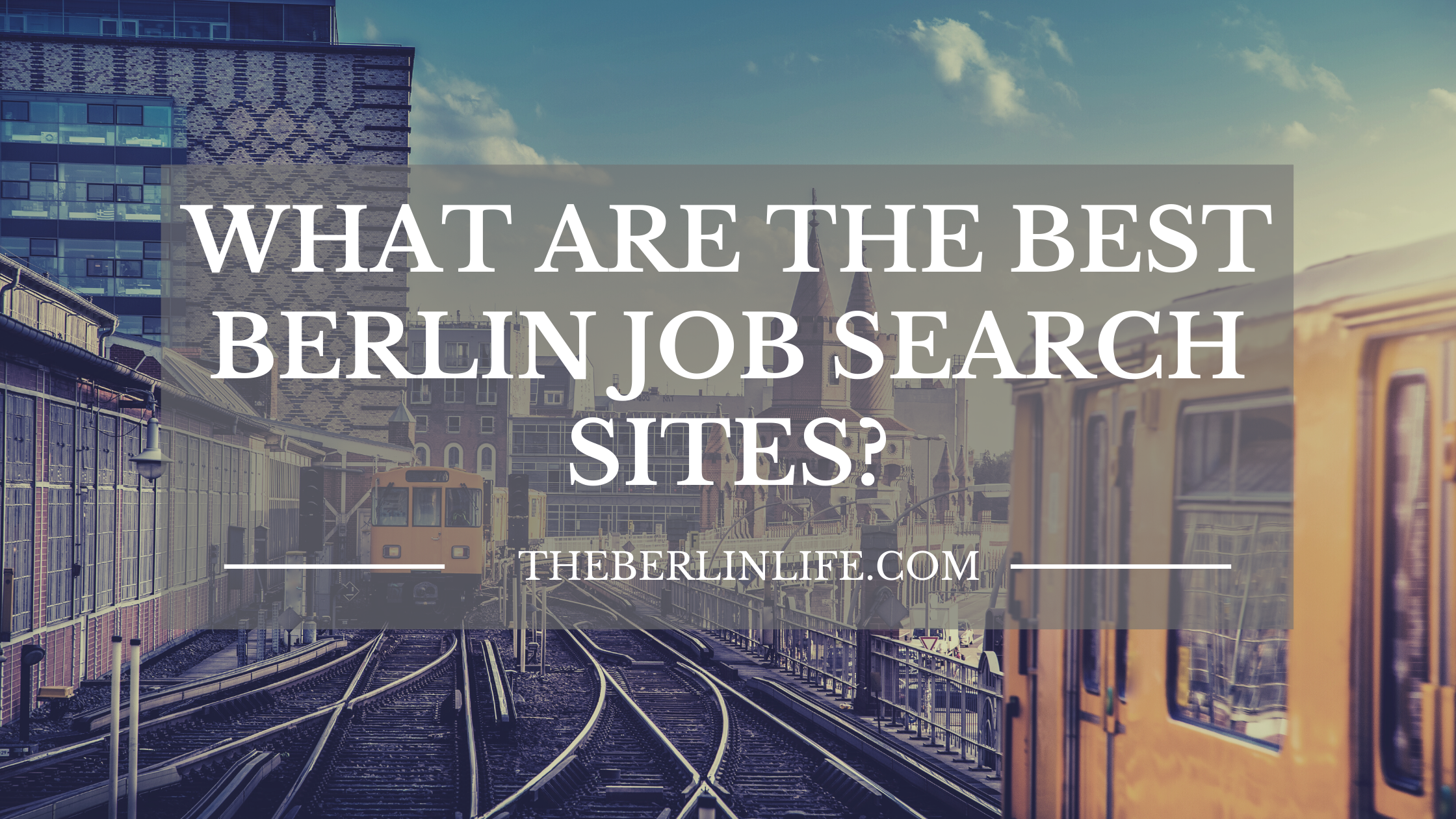 What Are The Best Berlin Job Search Websites?