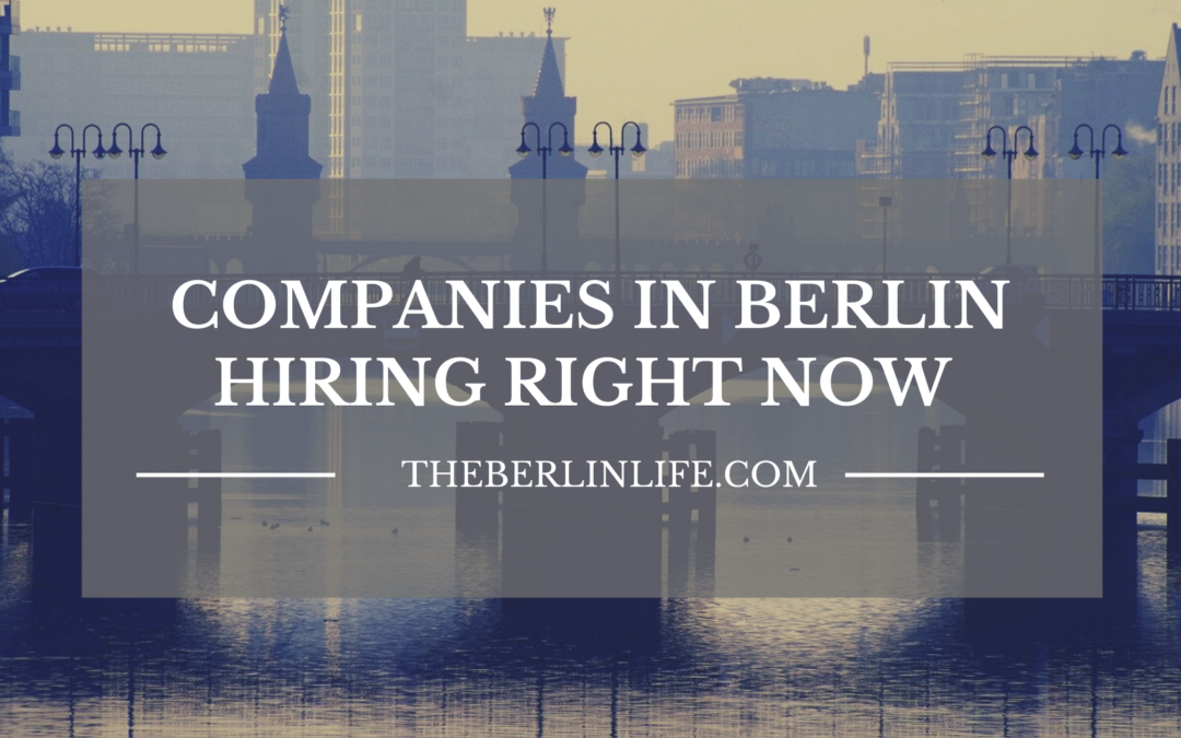 Companies In Berlin Hiring Right Now