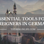 Essential Tools For Foreigners In Germany - Header