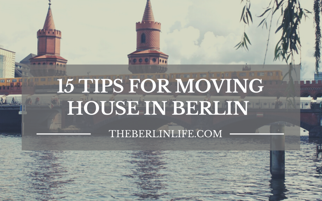 15 Tips For Moving House In Berlin