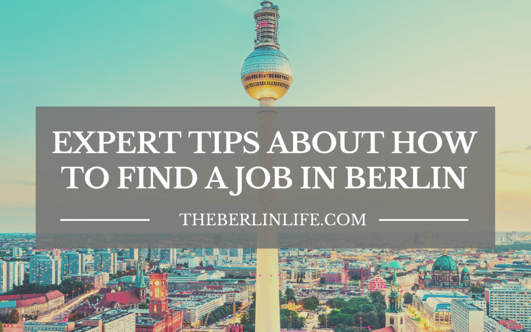 Expert Tips About How To Find A Job In Berlin