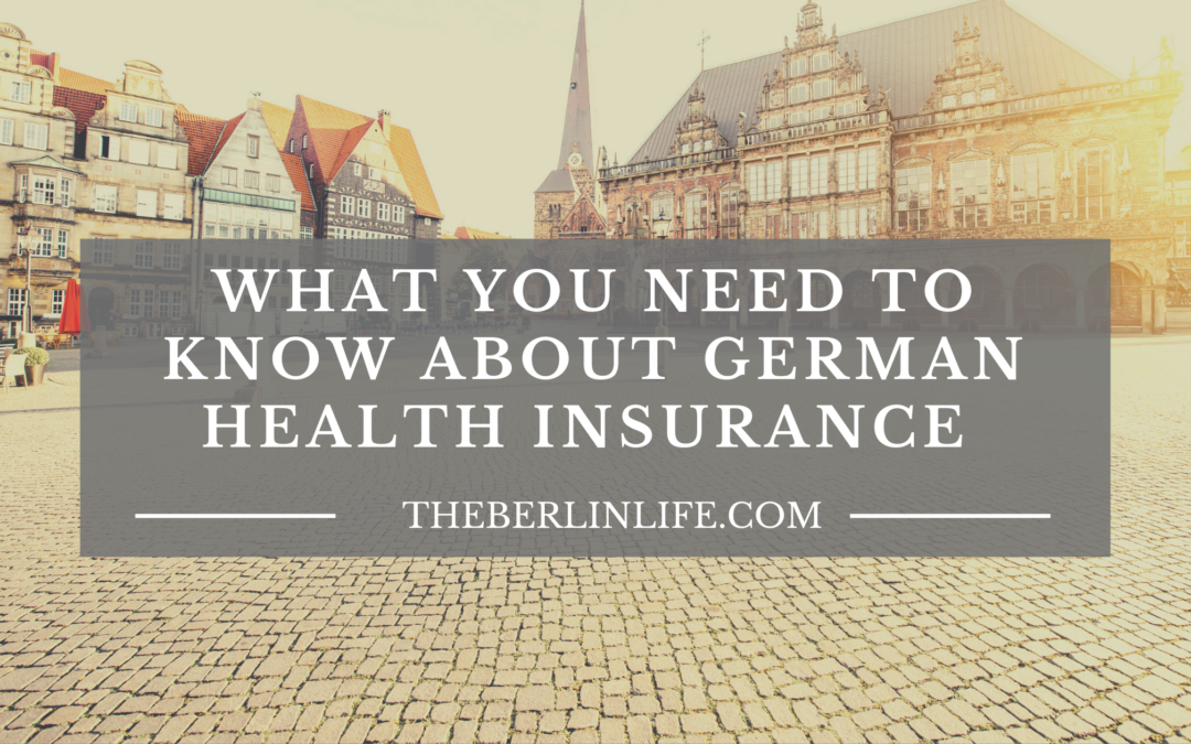 What You Need To Know About German Health Insurance