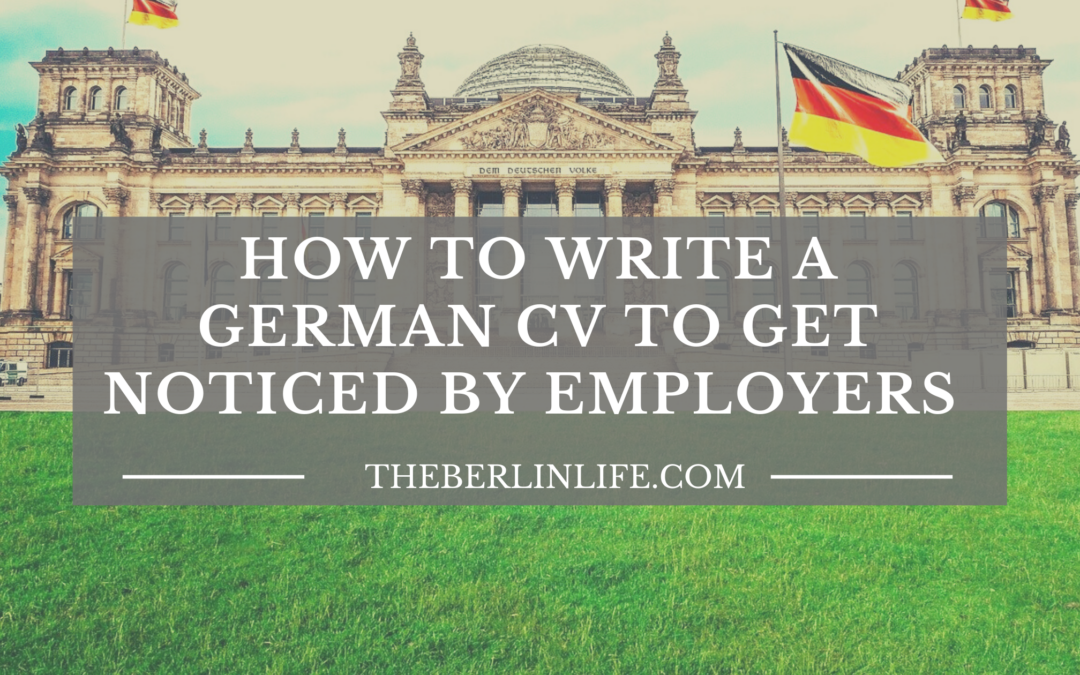 How To Write A German CV To Get Noticed By Employers