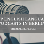 English Language Podcasts in Berlin - Header