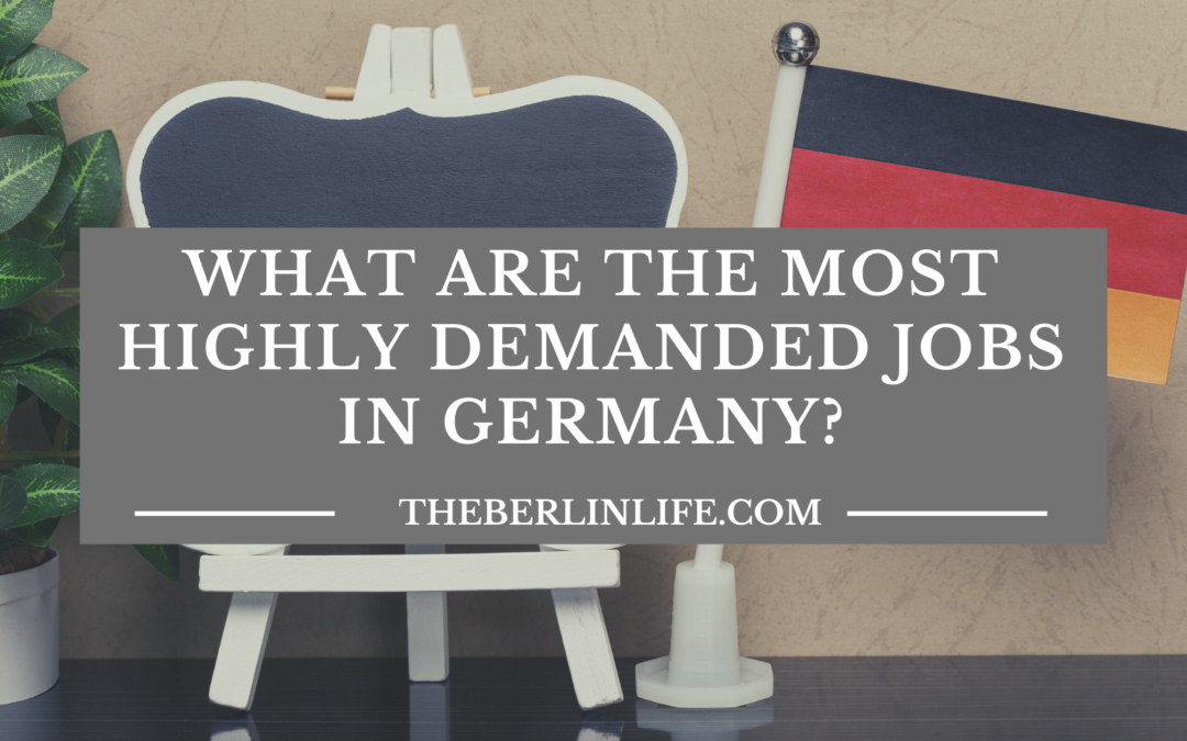 What are the most highly demanded jobs in Germany?